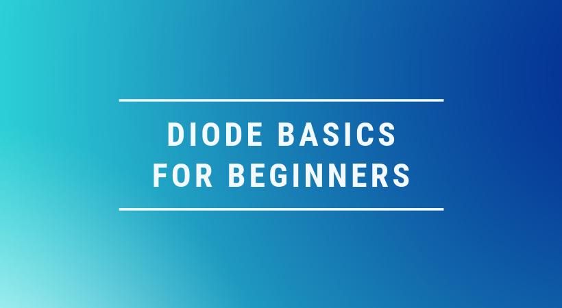 diode basics basics of diode