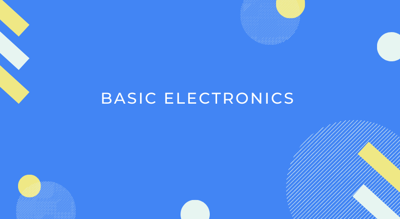 Basic electronics for beginners FREE