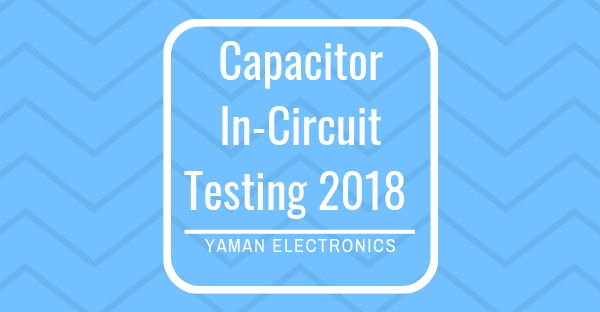 test capacitor without desoldering