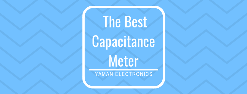 The best capacitance meter, Excelvan M6013 Review 2018